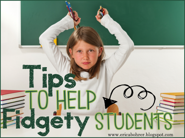Tips to Help Fidgety Students