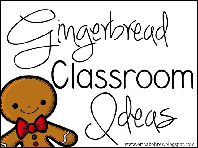 Gingerbread Classroom Ideas