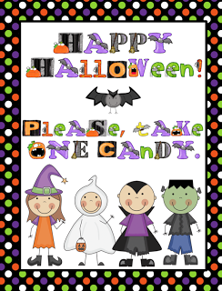 """""""Please, Take One Candy"""" Halloween Sign"""